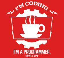 programmer : I'm coding. I am a programmer One Piece - Short Sleeve