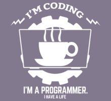 programmer : I'm coding. I am a programmer Kids Tee