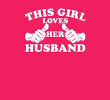 This Girl Loves Her Husband Womens Fitted T-Shirt