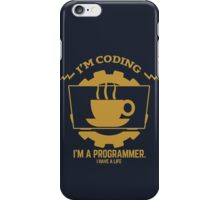 programmer : I'm coding. I am a programmer - Gold iPhone Case/Skin