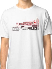 Programmer : Typography Programming - 2 Classic T-Shirt