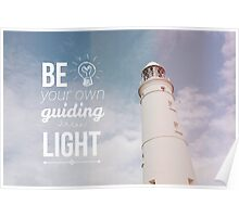 Be your own guiding light Poster