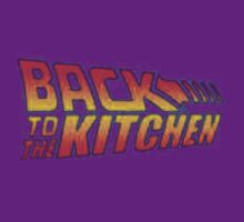 BACK TO THE KITCHEN!!! by TheTimLee