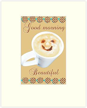 Mr Coffee, your morning greeting- Beautiful by Simone Pullar-Wells