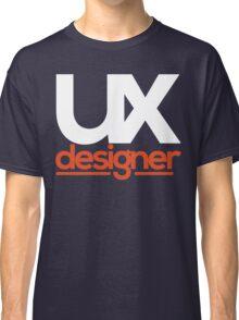 ux designer Classic T-Shirt
