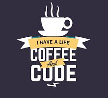 programmer : i have a life. code and coffee T-Shirt