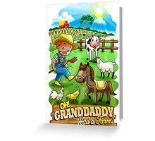 Grand Dad Had A Farm Greeting Card