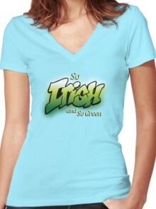 So Irish So Green Women's Fitted V-Neck T-Shirt
