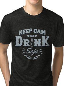 Keep Calm and Drink Soju Tri-blend T-Shirt