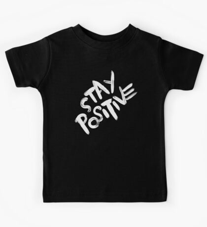Stay Positive Kids Tee