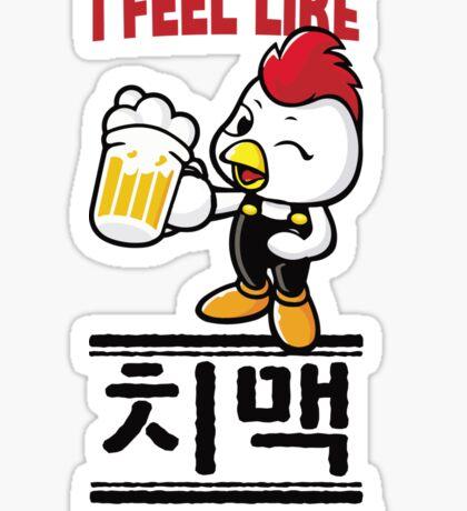 I Feel Like치맥 (Chimaek) Tonight Sticker