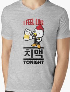 I Feel Like치맥 (Chimaek) Tonight Mens V-Neck T-Shirt