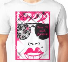 Face It With Lipstick Unisex T-Shirt