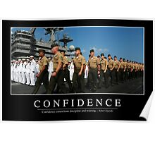 Confidence: Inspirational Quote and Motivational Poster Poster