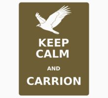 Keep  Calm and Carrion Vulture green by olivehue