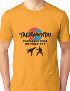 Taekwondo Begins and Ends with Respect Unisex T-Shirt