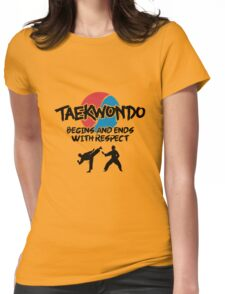Taekwondo Begins and Ends with Respect Womens Fitted T-Shirt