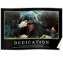 Dedication: Inspirational Quote and Motivational Poster Poster
