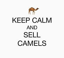 Keep calm and sell camels Unisex T-Shirt
