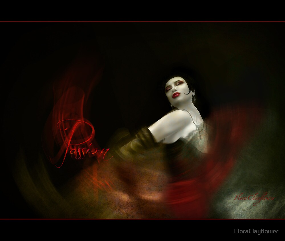 passion - the spice of life by FloraClayflower