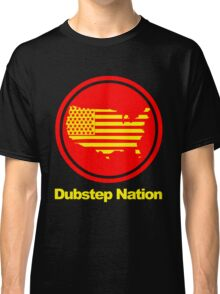 Dubstep Nation pt. II  Classic T-Shirt