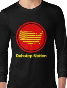 Dubstep Nation pt. II  Long Sleeve T-Shirt