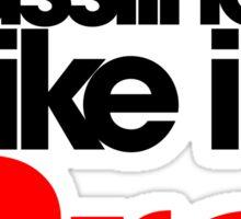 Sick Basslines I like it Bro (black/red)  Sticker