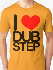 I love dubstep (dark)  T-Shirt