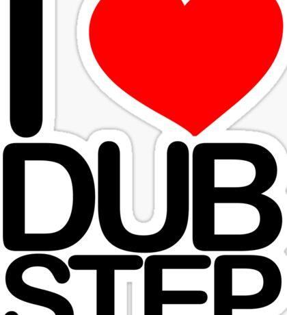 I love dubstep (dark)  Sticker