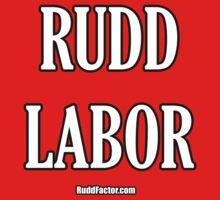 RUDD LABOR by RuddFactor