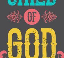 I am a child of god Sticker