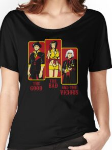 The Good, The Bad and the Vicious Women's Relaxed Fit T-Shirt