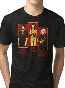 The Good, The Bad and the Vicious Tri-blend T-Shirt