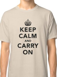 Keep Calm and Carry On - Light Classic T-Shirt