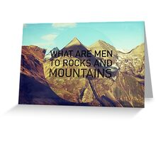 Mountains And Men Greeting Card