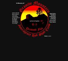 Prescott Granite Mountain Hotshots Memorial T-Shirt Unisex T-Shirt