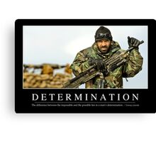 Determination: Inspirational Quote and Motivational Poster Canvas Print
