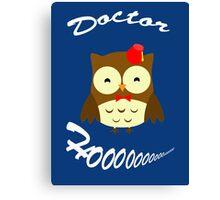 Doctor Hoo Owl Shirt Canvas Print