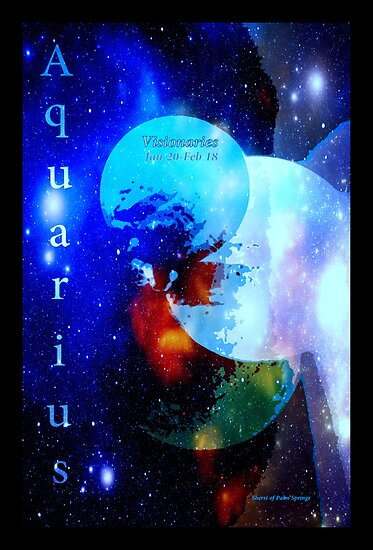 AQUARIUS ..JAN 20TH - FEB 18 by Sherri     Nicholas