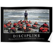 Discipline: Inspirational Quote and Motivational Poster Poster