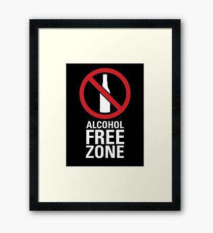 Alcohol Free Zone - Dark Framed Print