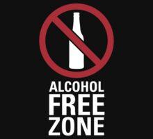 Alcohol Free Zone - Dark by destinysagent