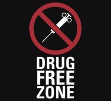 Drug Free Zone - Dark by destinysagent