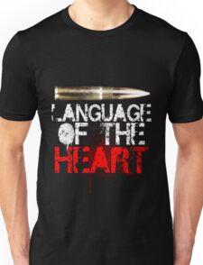 Language of The Heart Unisex T-Shirt