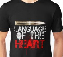 Language of The Heart Unisex T-Shirt