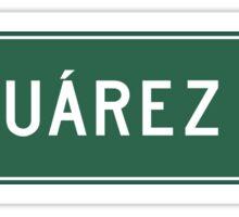 Ciudad Juarez, Highway Sign, Mexico Sticker