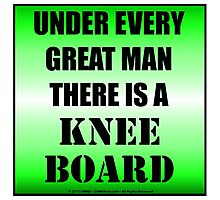 Under Every Great Man There Is A Kneeboard Photographic Print
