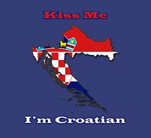 Kiss Me I'm Croatian Unisex T-Shirt
