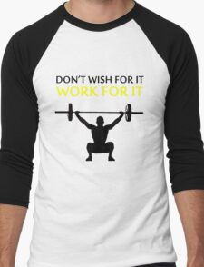 Dont Wish For It Work For It Black Men's Baseball ¾ T-Shirt