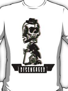 Disengaged T-Shirt